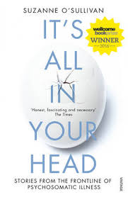 It's all in your head by Suzanne O'Sullivan