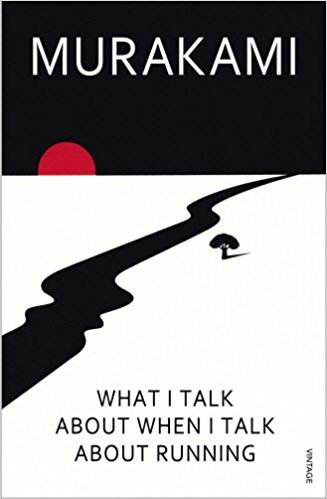 What I talk about when I talk about running by Murakami
