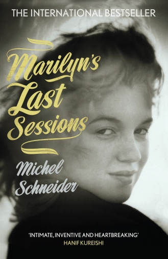 Marilyn's Last Sessions by Michel Schneider