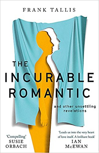 The Incurable Romantic by Frank Tallis