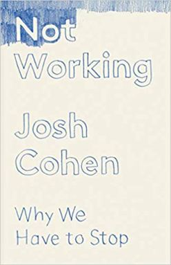 Not Working by Josh Cohen