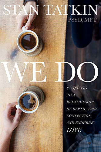 We Do by Stan Tatkin