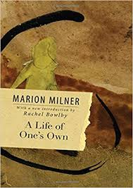A life of one's own by Marion Milner