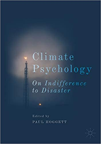 Climate Psychology - On Indifference to Disaster