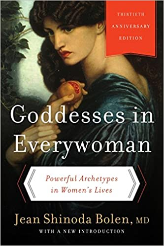 Goddess in Everywoman by Jean Shinoda Bolen